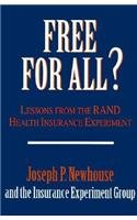 9780674318465: Free for All?: Lessons from the RAND Health Insurance Experiment