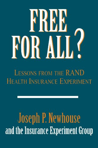 9780674319141: Free for All?: Lessons from the RAND Health Insurance Experiment