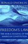 9780674319271: Freedom's Law: The Moral Reading of the American Constitution