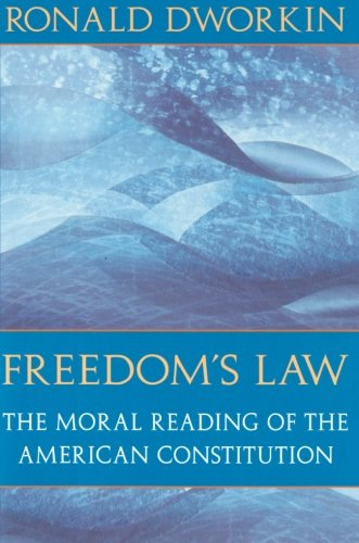 9780674319288: Freedom's Law: The Moral Reading of the American Constitution