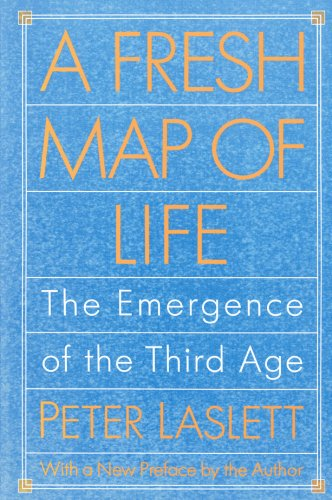 9780674323278: A Fresh Map of Life: The Emergence of the Third Age