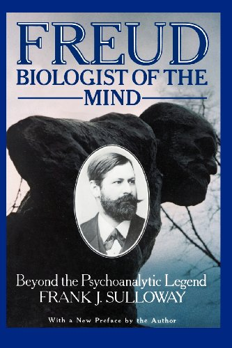 9780674323353: Freud, Biologist of the Mind: Beyond the Psychoanalytic Legend