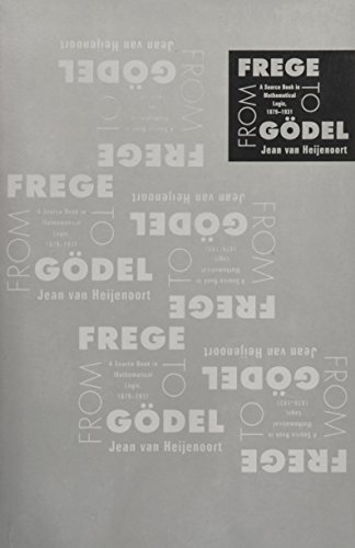 9780674324497: From Frege to Godel: A Source Book in Mathematical Logic, 1879-1931 (Source Books in History of Sciences)
