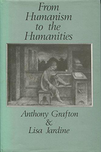 9780674324602: From Humanism to the Humanities