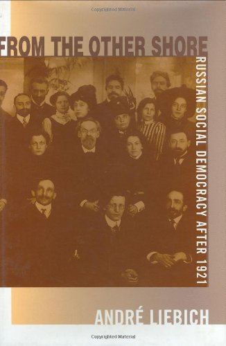 9780674325173: From the Other Shore: Russian Social Democracy after 1921 (Harvard Historical Studies)