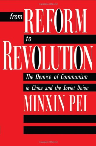 9780674325630: From Reform to Revolution: The Demise of Communism in China and the Soviet Union