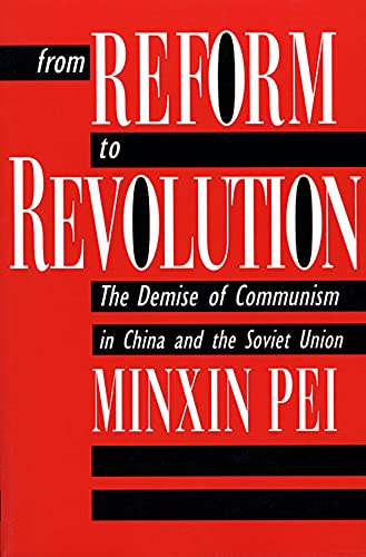 9780674325647: From Reform to Revolution: The Demise of Communism in China and the Soviet Union
