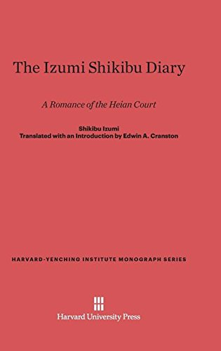9780674330016: The Izumi Shikibu Diary: A Romance of the Heian Court (Harvard-Yenching Institute Monograph)