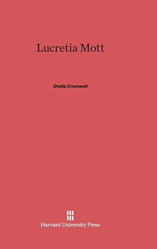 Lucretia Mott: Otelia Cromwell