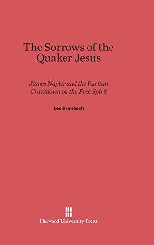 The Sorrows of the Quaker Jesus: Damrosch, Leo