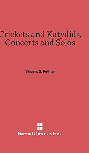 9780674331631: Crickets and Katydids, Concerts and Solos