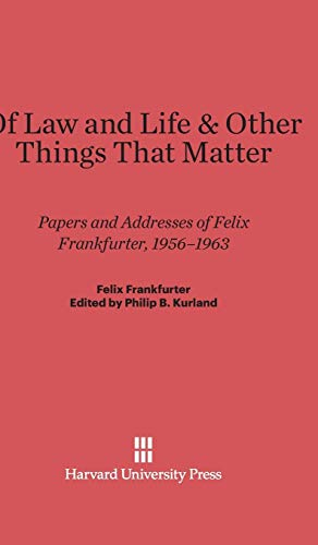 9780674332058: Of Law and Life & Other Things That Matter