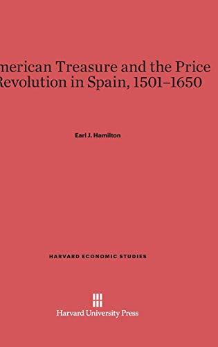 9780674332140: American Treasure and the Price Revolution in Spain, 1501-1650 (Harvard Economic Studies)