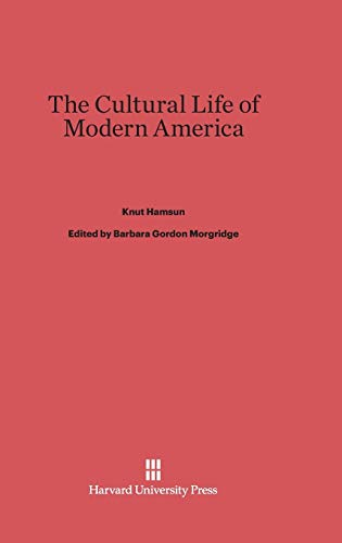 9780674332225: The Cultural Life of Modern America