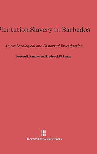 9780674332355: Plantation Slavery in Barbados