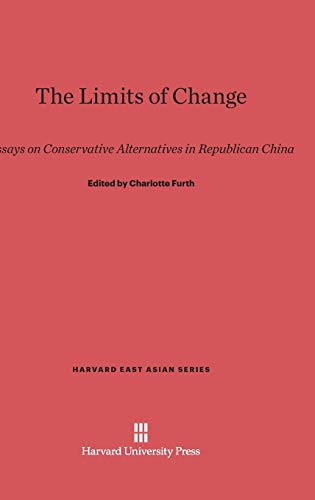 9780674332959: The Limits of Change (Harvard East Asian)
