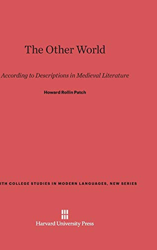 9780674334304: The Other World: According to Descriptions in Medieval Literature