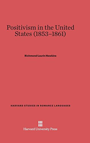 9780674334601: Positivism in the United States (1853-1861)