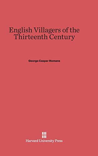 9780674334762: English Villagers of the Thirteenth Century