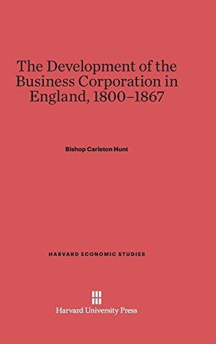 9780674334854: The Development of the Business Corporation in England, 1800-1867 (Harvard Economic Studies)