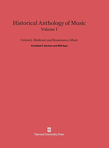 9780674335400: Historical Anthology of Music, Volume I: Oriental, Medieval, and Renaissance Music: Revised Edition