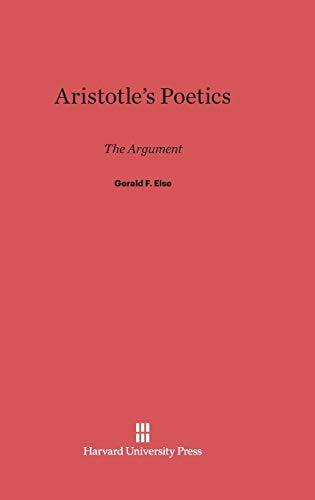 9780674336278: Aristotle's Poetics: The Argument