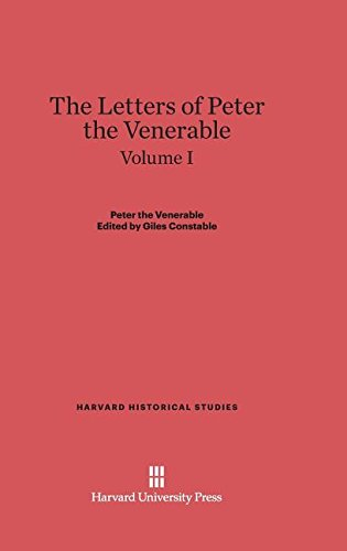 9780674336483: The Letters of Peter the Venerable, Volume I (Harvard Historical Studies (Hardcover))