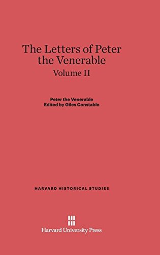 9780674336490: The Letters of Peter the Venerable, Volume II