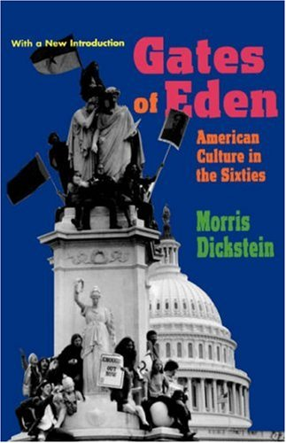 9780674341555: Gates of Eden: American Culture in the Sixties