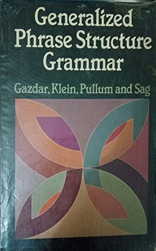 9780674344556: Generalized Phrase Structure Grammar