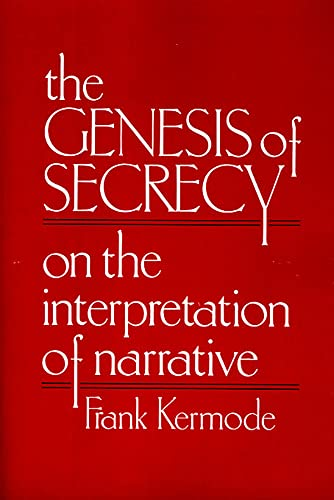 9780674345355: The Genesis of Secrecy: On the Interpretation of Narrative