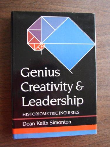 Genius, creativity, and leadership : historiometric inquiries.: Simonton, Dean Keith.
