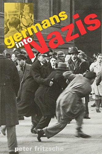 9780674350922: Germans into Nazis