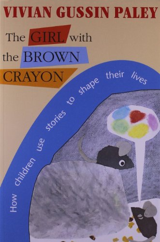 9780674354425: The Girl with the Brown Crayon: How Childen Use Stories to Shape Their Lives