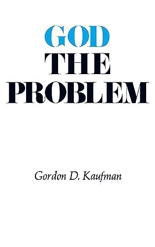 God the Problem: Gordon Dester Kaufman