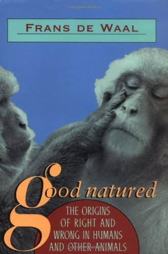 9780674356603: Good Natured: The Origins of Right and Wrong in Humans and Other Animals