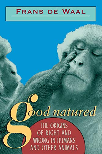 9780674356610: Good Natured: The Origins of Right and Wrong in Humans and Other Animals