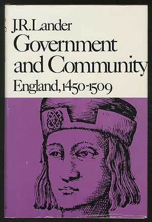 9780674357938: Government and Community: England, 1450-1509 (New History of England.)