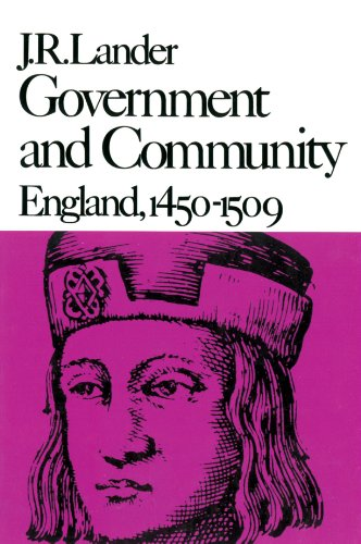 9780674357945: Government and Community: England, 1450–1509 (New History of England)