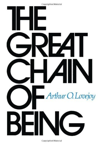 9780674361539: The Great Chain of Being: A Study of the History of an Idea
