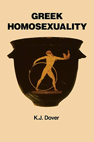 9780674362703: Greek Homosexuality (Paper) (OBE)