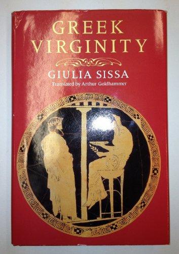 Greek Virginity: Sissa, Giulia