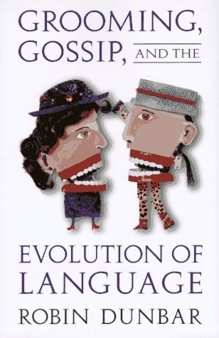 9780674363342: Grooming, Gossip, and the Evolution of Language