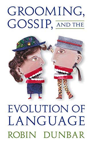 9780674363366: Grooming, Gossip, and the Evolution of Language