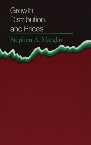 9780674364165: Growth, Distribution and Prices (Harvard Economic Studies)