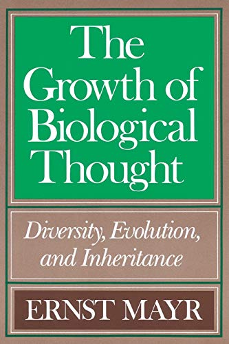 9780674364462: The Growth of Biological Thought: Diversity, Evolution, and Inheritance