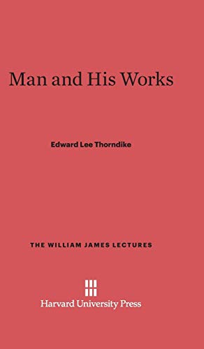 Man and His Works: Thorndike, Edward Lee