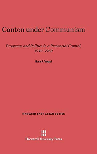 9780674366268: Canton under Communism (Harvard East Asian)