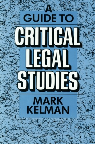 9780674367562: A Guide to Critical Legal Studies