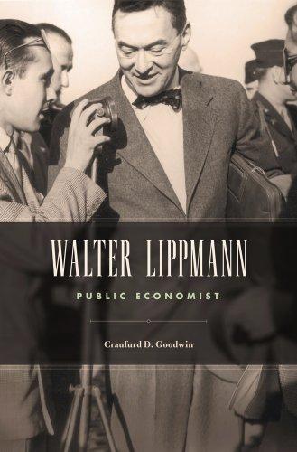9780674368132: Walter Lippmann: Public Economist